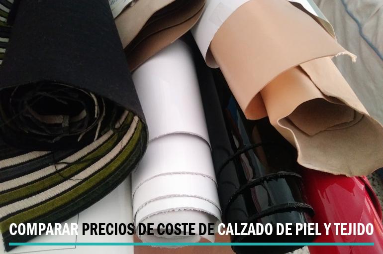 COMPARAR PRECIOS DE COSTE DE CALZADO DE PIEL Y TEJIDO