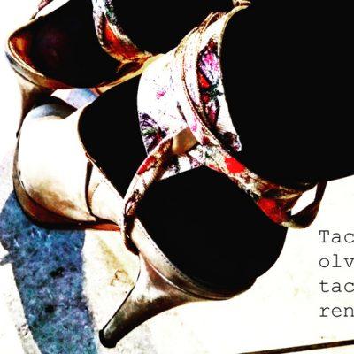 Tacones olvidados; tacones renacidos.